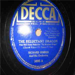 Richard Himber And His Orchestra - The Reluctant Dragon / For Want Of A Star