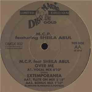 M.C.P.  Featuring Sheila Abul - Over Me / Extemporanea