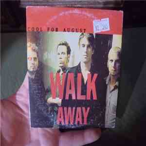 Cool For August - Walk Away FLAC album