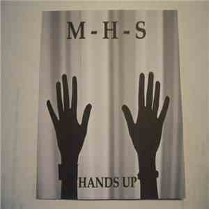 M-H-S - Hands Up