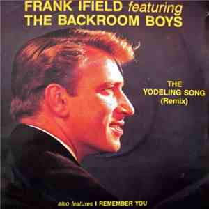 Frank Ifield Featuring The Backroom Boys - The Yodeling Song (Remix)