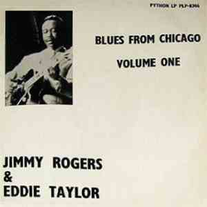 Jimmy Rogers & Eddie Taylor  - Blues From Chicago Volume One