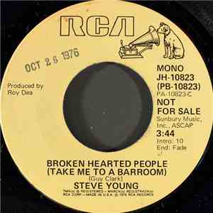 Steve Young  - Broken Hearted People (Take Me To A Barroom)