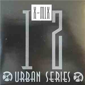 Various - X-Mix Urban Series 12