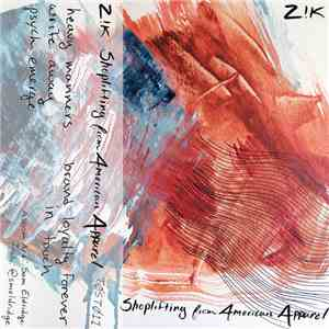 Z!K - Shoplifting From American Apparel