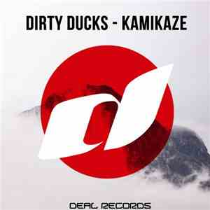 Dirty Ducks - Kamikaze