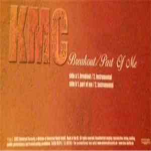 KMC  - Break Out / Part Of Me