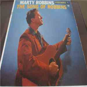 Marty Robbins - The Song Of Robbins
