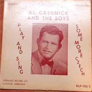 Al Grebnick And The Boys - Play And Sing Some More Czech