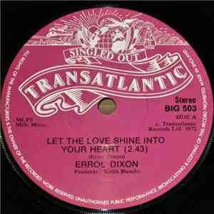 Errol Dixon - Let The Love Shine Into Your Heart