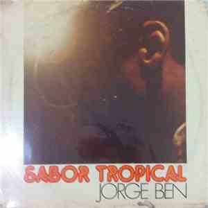 Jorge Ben - Sabor Tropical