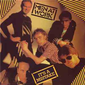 Men At Work - It's A Mistake FLAC album