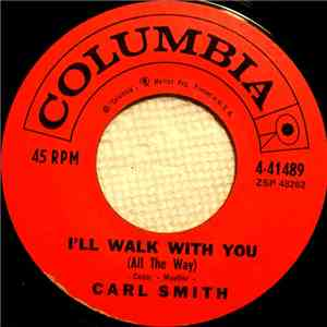 Carl Smith  - I'll Walk With You