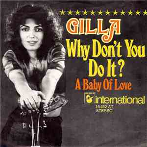 Gilla - Why Don't You Do It?
