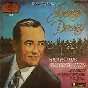Jimmy Dorsey - The Fabulous Jimmy Dorsey