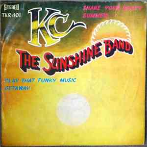 KC & The Sunshine Band / War / Wild Cherry / Earth, Wind & Fire - Shake Your Booty / Summer / Play That Funky Music / Getaway