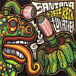 Santana And Jeff Beck And Steve Lukather - Lotus Gem