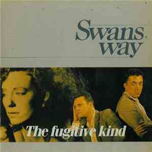 Swans Way - The Fugitive Kind FLAC album