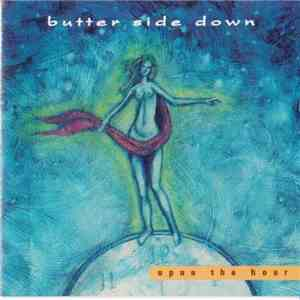 Butter Side Down - Upon The Hour FLAC album