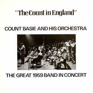 Count Basie And His Orchestra - The Count In England