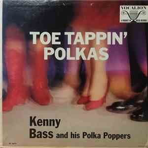 Kenny Bass And His Polka Poppers - Toe Tappin' Polkas