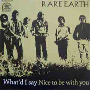 Rare Earth - What'd I Say / Nice To Be With You