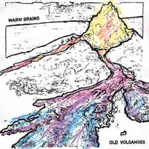 Warm Brains - Old Volcanoes