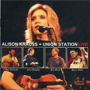 Alison Krauss + Union Station - Live FLAC album