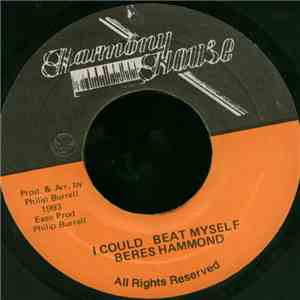 Beres Hammond - I Could Beat Myself