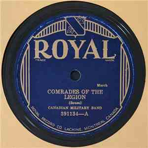 Canadian Military Band - Comrades Of The Legion / Hands Across The Sea