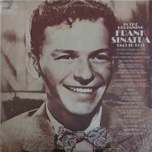 Frank Sinatra - In The Beginning 1943 To 1951
