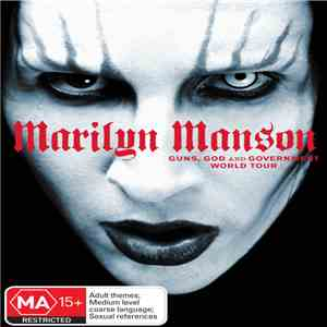 Marilyn Manson - Guns, God And Government World Tour FLAC album