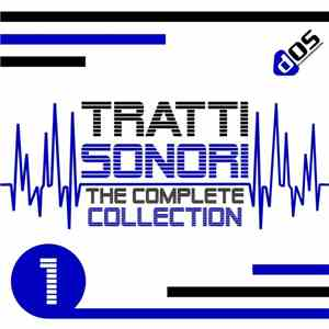 Various - Tratti Sonori : The Complete Collection, Vol 1