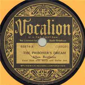 Allen Brothers - The Prisoner's Dream