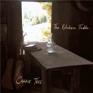 Carrie Tree - The Kitchen Table