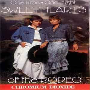 Sweethearts Of The Rodeo - One Time, One Night
